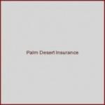 Palm Desert Insurance