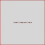 The Forest at Duke
