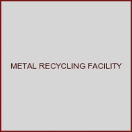 METAL RECYCLING FACILITY